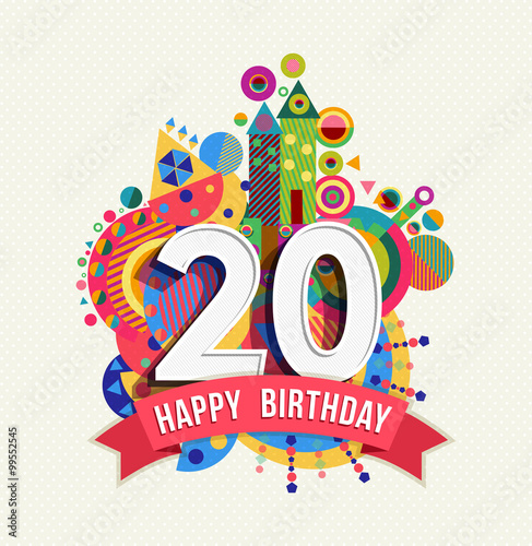 Fotografia  Happy birthday 20 year greeting card poster color