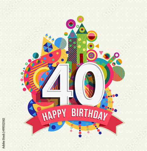 Poster  Happy birthday 40 year greeting card poster color