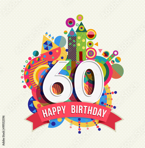 Fotografia  Happy birthday 60 year greeting card poster color