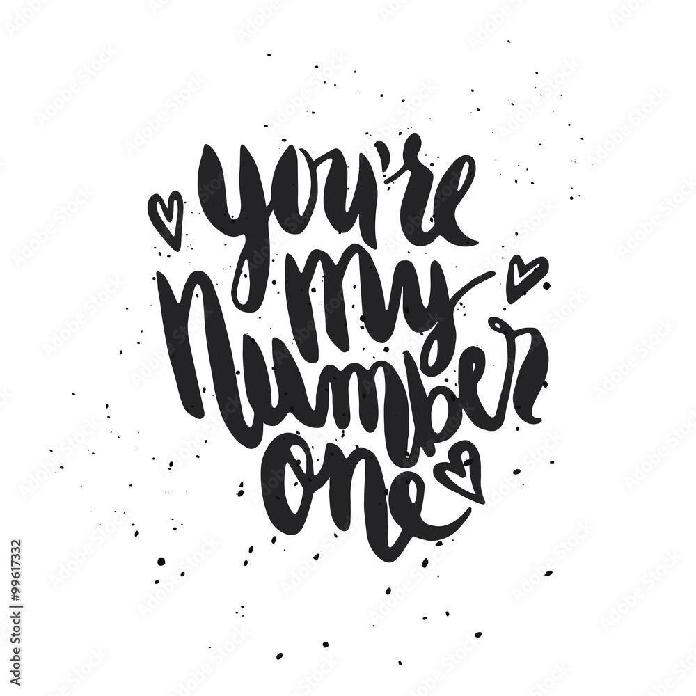Quote Youre My Number One 99617332 Napisy I Cytaty