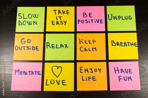 Deurstickers Ontspanning slow down, relax, take it easy, keep calm, love, enjoy life, have fun and other motivational lifestyle reminders on colorful sticky notes