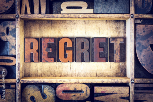 Fotografie, Obraz  Regret Concept Letterpress Type