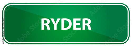 Popular boy name Ryder on a green US traffic sign Wallpaper Mural