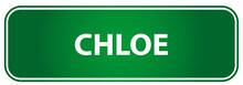 Popular Girl Name Chloe On A Green Traffic Sign