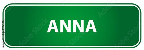 фотография  Popular girl name Anna on a green traffic sign