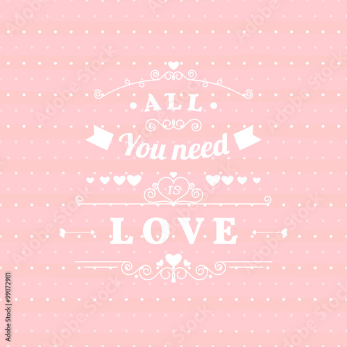 Photo  All you need is love retro poster design with hand drawn elements, ribbons arrows on pink polka dots background