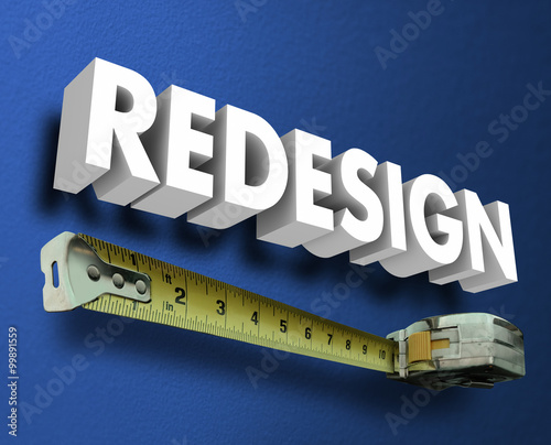 Fotografie, Obraz  Redesign Word Measuring Tape New Interior Decorating Renovation