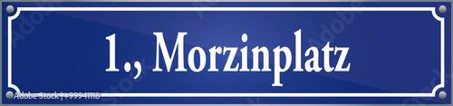 Fototapeta  Straßenschild Morzinplatz im ersten Wiener Gemeindebezirk in Wien Österreich