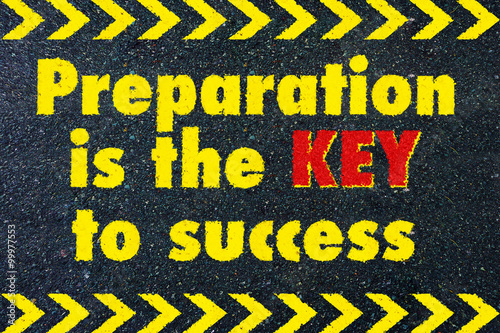 Fotografie, Obraz  Preparation is the key to success motivational quote on road
