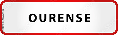 City of Ourense Sign in Spain Europe