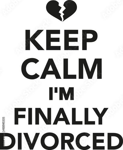 Keep calm I'm finally divorced Canvas Print