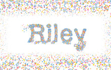 Riley, Male Name Coated With V...