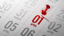 April 01 Written On A Calendar To Remind You An Important Appoin