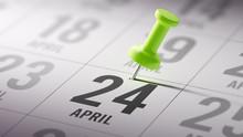 April 24 Written On A Calendar...
