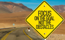 Focus On The Goal Not The Obst...