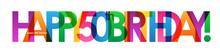 """""""HAPPY 50th BIRTHDAY"""" Card"""