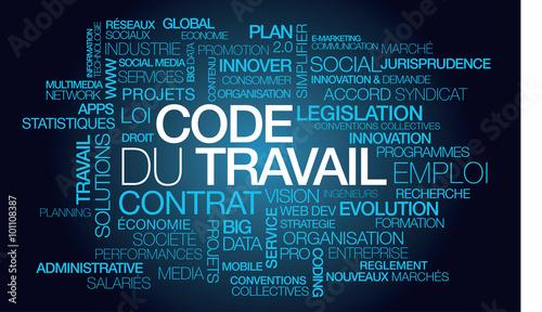 Photo  Code du Travail emploi nuage de mots texte tag cloud réforme contrat
