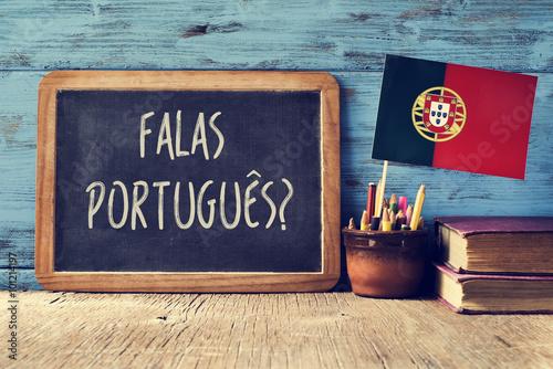 Foto  question falas portuges? do you speak Portuguese?