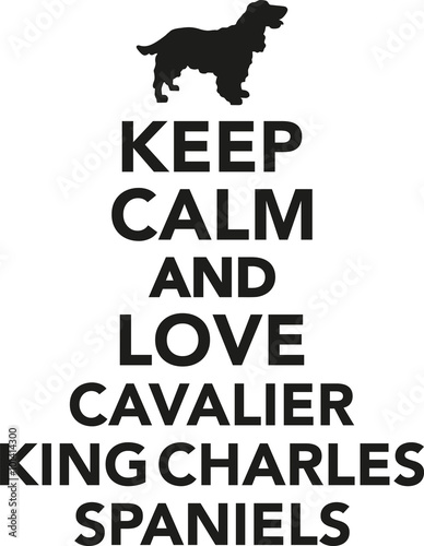 Fotomural Keep calm and love cavalier king charles spaniel