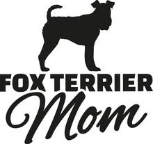 Fox Terrier Mom
