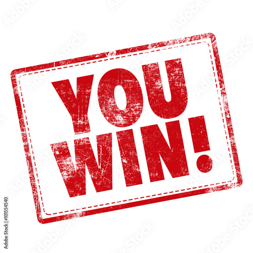 "Photo  stamp word ""you win"" in red over white background"
