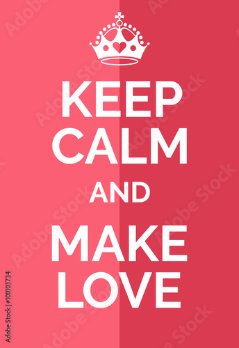 Juliste  Keep calm and make love