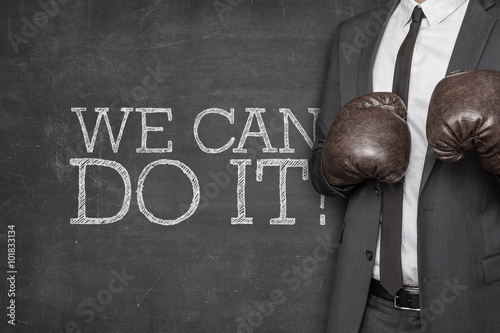 We can do it on blackboard with businessman on side Poster