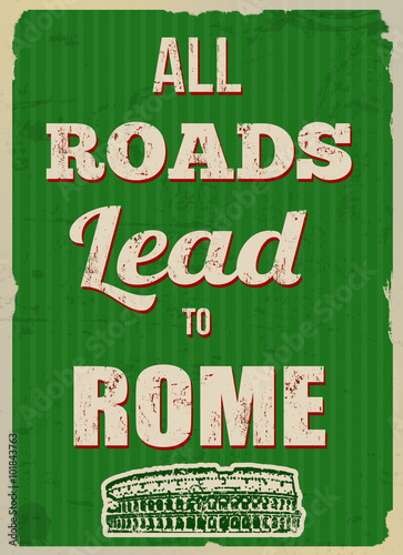Papiers peints Affiche vintage All roads lead to Rome retro poster