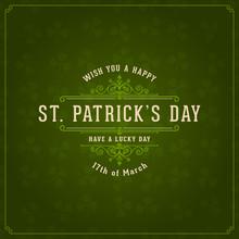 Vector Vintage Typographic Saint Patrick's Day Background. Banner, Card, Poster, Label Design.