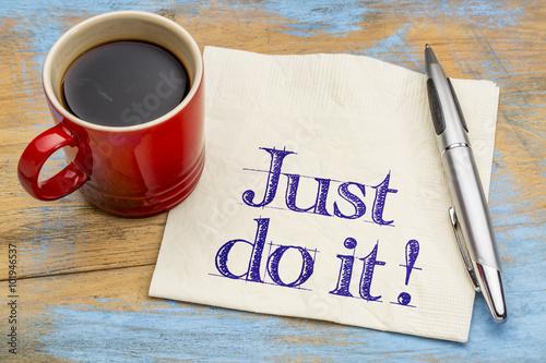 Fotografie, Obraz  Just do it motivational advice