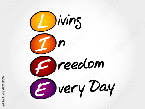 Fotografie, Obraz  LIFE - Living In Freedom Every Day, acronym business concept