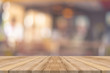 canvas print picture - Wooden board empty table in front of blurred background. Perspective brown wood over blur in restaurant - can be used for display or montage your products.Mock up for display of product.