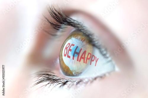 Photo  Be happy reflection in eye.