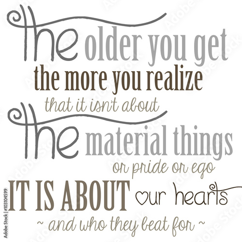 The Older You Get Quote Fototapet