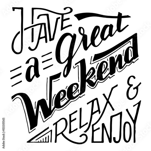 milego-weekendu-odpocznij-i-ciesz-sie-strony-napis-i-inspirujacy-cytat-kaligrafii-na-bialym-tle-na-tle-karty-plakaty