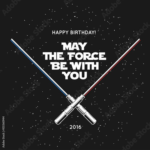 Photo Greeting card for birthday with crossed laser swords and quote