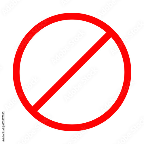 Prohibition No Symbol Red Round Stop Warning Sign Template Isolated Flat Design