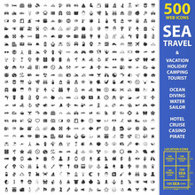 Sea, Travel, Vacation Set 500 Black Simple Icons. Holiday, Camping, Tourist Icon Design For Web And Mobile.