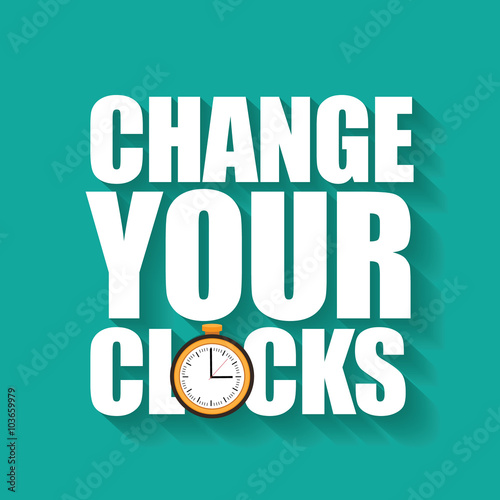 Change your clocks message for Daylight Saving Time and travel to other time zones.