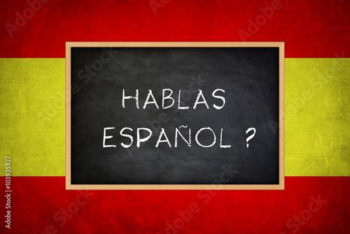 Αφίσα  hablas espanol - Spanish language