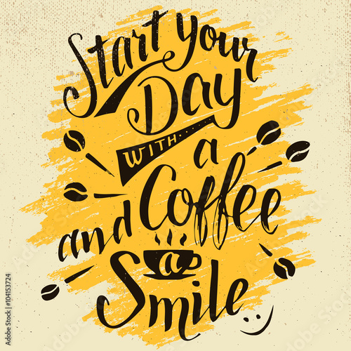 Start your day with a coffee and smile Slika na platnu