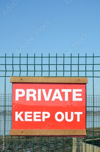 Private sign to keep out Poster