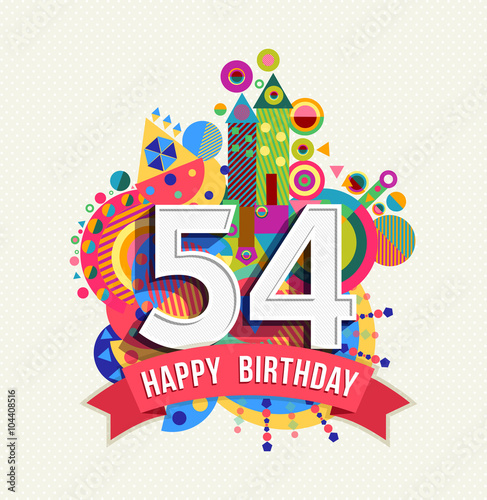 Photo  Happy birthday 54 year greeting card poster color