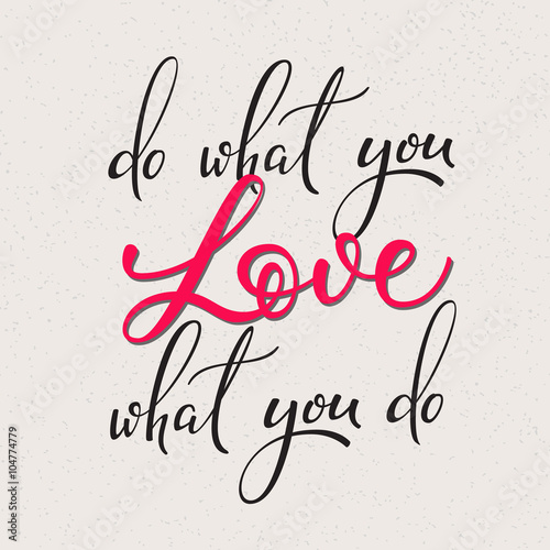 Do what you love vector lettering Poster