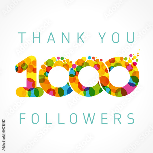 Fotografía  Thank you 1000 followers color numbers