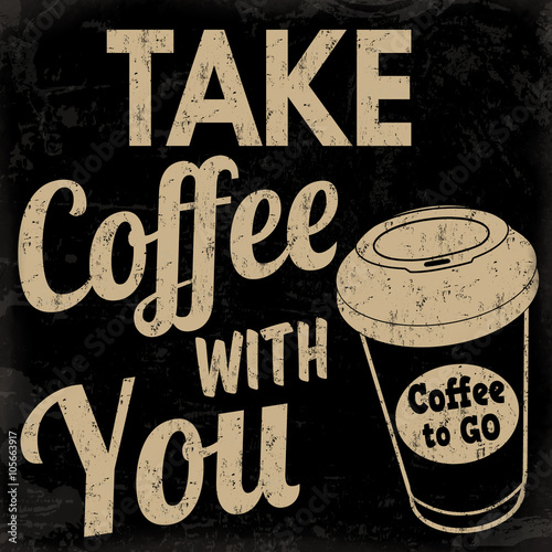 Photo  Take coffee with you retro poster