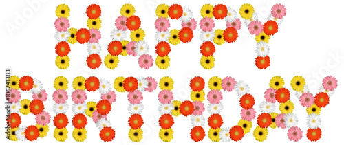 Happy Birthday Geburtstag Aus Blumen Blume Natur Freisteller Auf