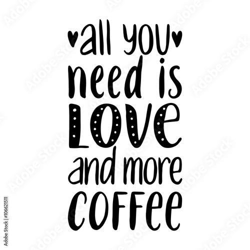 фотография  All you need is LOVE and more COFFEE