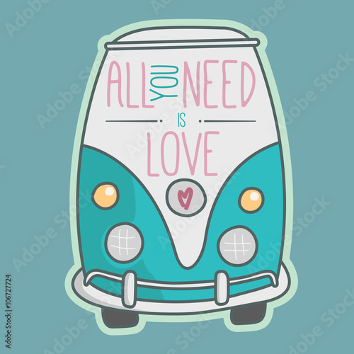 All you need is love. Blue van illustration. Poster