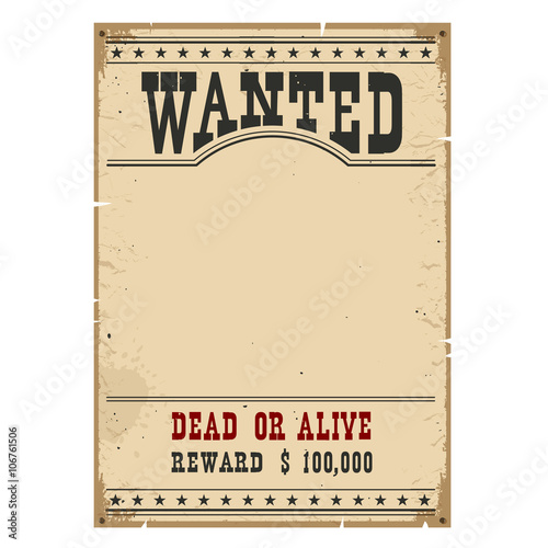Wanted poster.Western vintage paper on wood wall for design